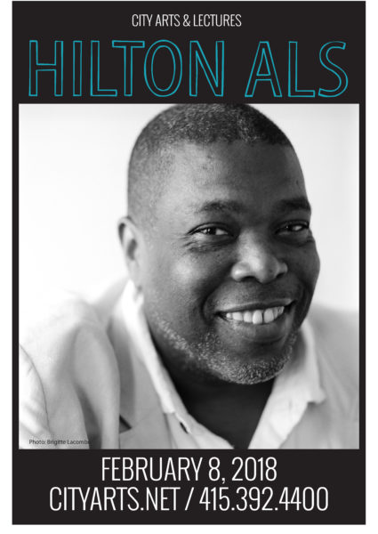 City Arts & Lectures Hilton Als. February 8, 2018. Cityarts.net / 415-392-4400. A black and white portrait of a polished black man wearing a crisp white shirt and a light grey blazer smiling at the camera.