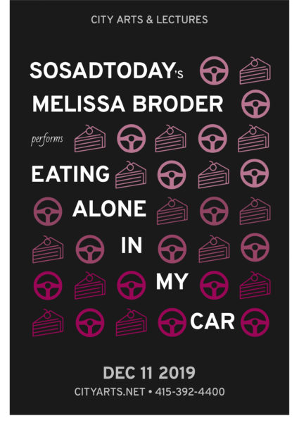 City Arts & Lectures - sosadtoday's Melissa Broder performs Eating Alone in my Car. December 11, 2019. A grid of small stenciled icons of alternating steering wheels and slices of pie in shades of pink.