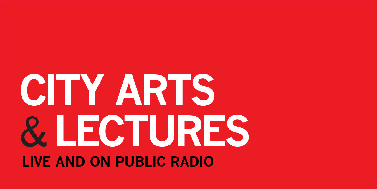 City Arts & Lectures - Live and on Public Radio